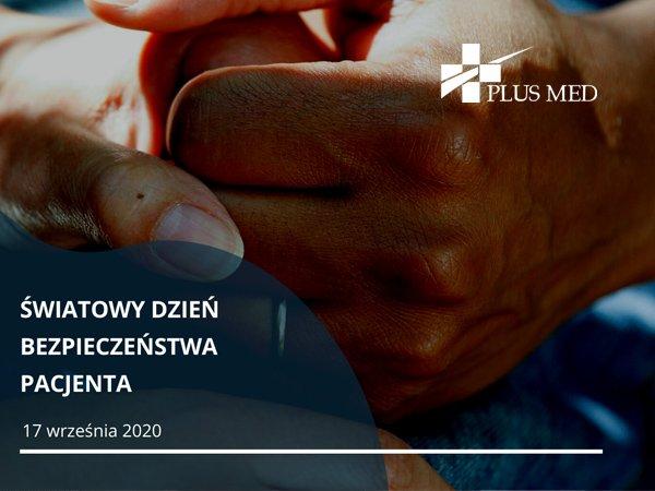 Światowy Dzień Bezpieczeństwa Pacjenta 2020